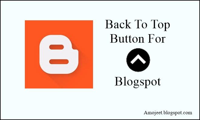 blogspot-blog-me-back-to-top-button-add-kaise-kare-lagaye