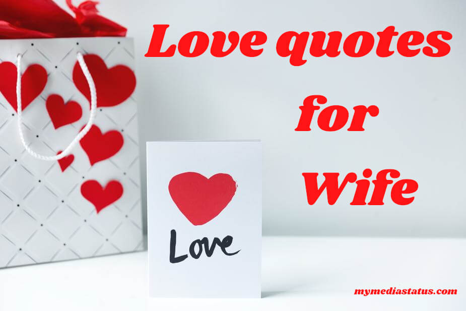 143+ Top Romantic Love Quotes Messages For Wife