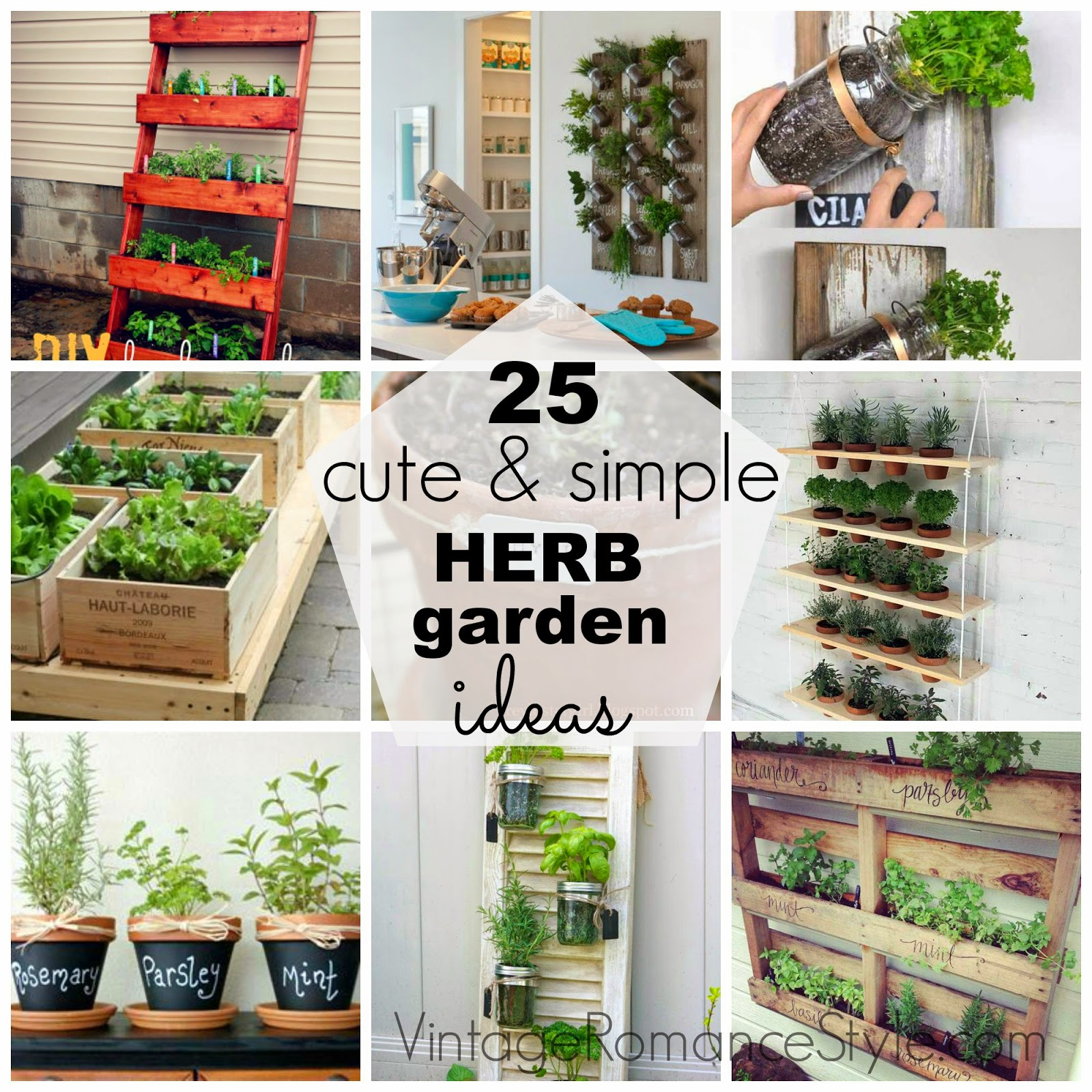25 Cute Simple Herb Garden Ideas Vintage Romance Style