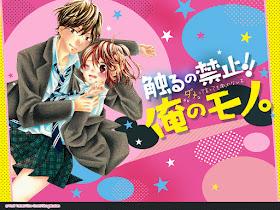 Sawaru no Kinshi! ! Ore no Mono de Yorii Yukari *Nueva serie*