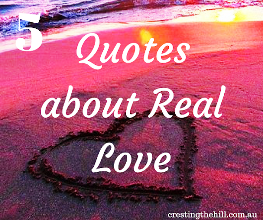Five Things Friday ~ 5 Quotes about Real Love