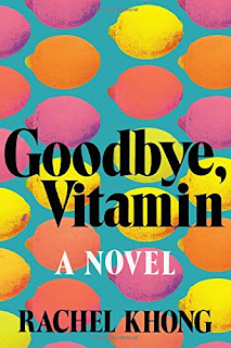 Goodbye Vitamin Rachel Khong