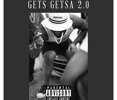 Cassper Nyovest – Gets Getsa 2.0
