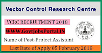 Vector Control Research Centre Recruitment 2018– 13 Project Assistant, Project Technician