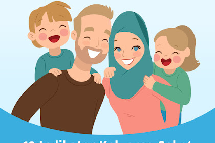 12 Indikator Keluarga Sehat yang Wajib Diketahui Keluarga Masa Kini