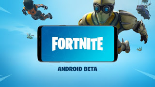 download Fortnite Android Beta