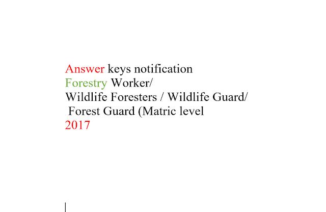 Answer key notice jkssb  Forestry Worker/  Wildlife Foresters / Wildlife Guard/ Forest Guard (Matric level