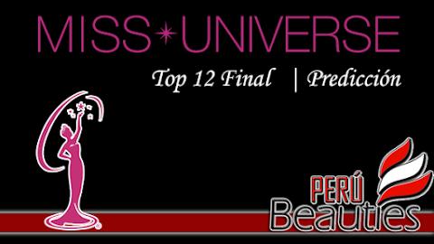 Miss Universe 2016 | Top 12 Final - Predicción