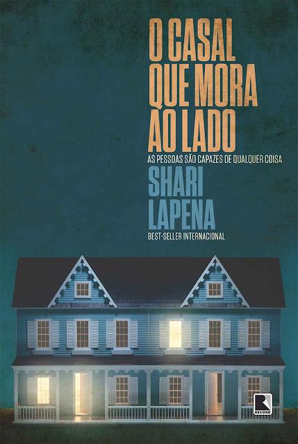 O casal que mora ao lado - Shari Lapena