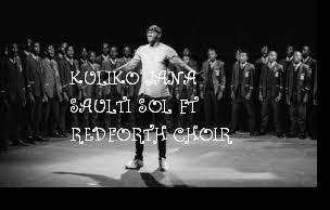 Saulti sol ft Redforth choir
