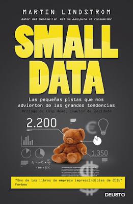 LIBRO - Small Data Las pequeñas pistas que nos advierten de las grandes tendencias Martin Lindstrom (Deusto - 28 Abril 2016) ECONOMIA | Edición papel & digital ebook kindle Comprar en Amazon España