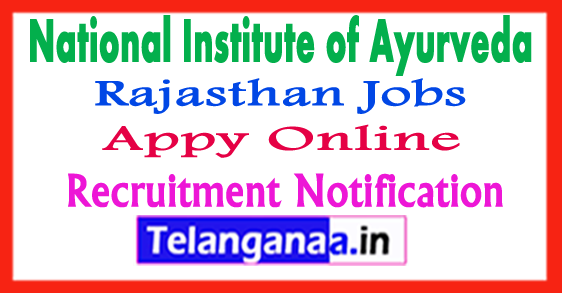 NIA National Institute of Ayurveda Recruitment Notification 2017 Apply