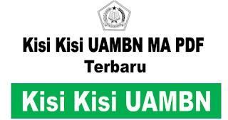 Kisi Kisi UAMBN MA (Madrasah Aliyah) Tahun 2020