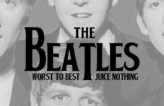 Worst to Best: The Beatles