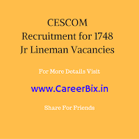 CESCOM Recruitment for 1748 Jr Lineman Vacancies