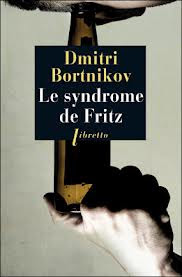 Le Syndorme de Fritz par Dmitri Bortnikov