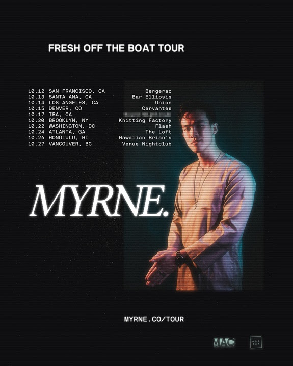 MYRNE - Fresh Off The Boat Tour