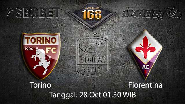 Prediksi Bola Jitu Torino vs Fiorentina 28 October 2018 ( Italian Serie A )