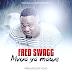 AUDIO | Fred Swagg - Mvua Ya Mawe | Download