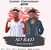 Sir SJ - So Bad (Feat. Iconzy Fiack) (Prod. By Geemix Beatz)