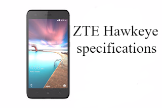 ZTE Hawkeye specifications