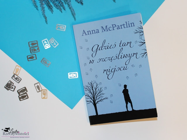 Gdzieś tam, w szczęśliwym miejscu – Anna McPartlin