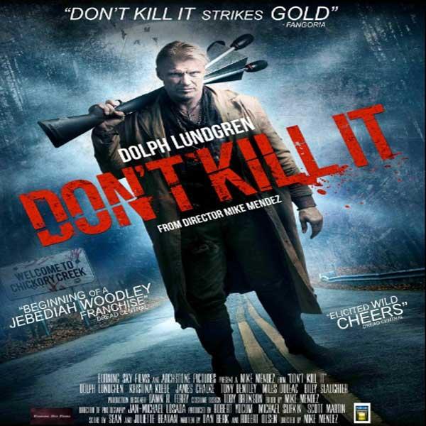 Don't Kill It, Synopsis, Don't Kill It Trailer, Don't Kill It Review