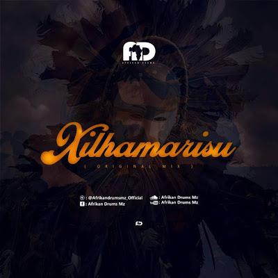 Afrikan Drums - Xilhamarisu (Afro House) [Download MP3]