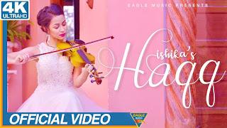 Haqq – Ishika Download Full HD Video