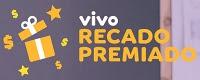 Promoção Vivo Recado Premiado 2016 2017
