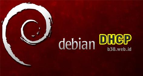 Cara Setting DHCP Debian
