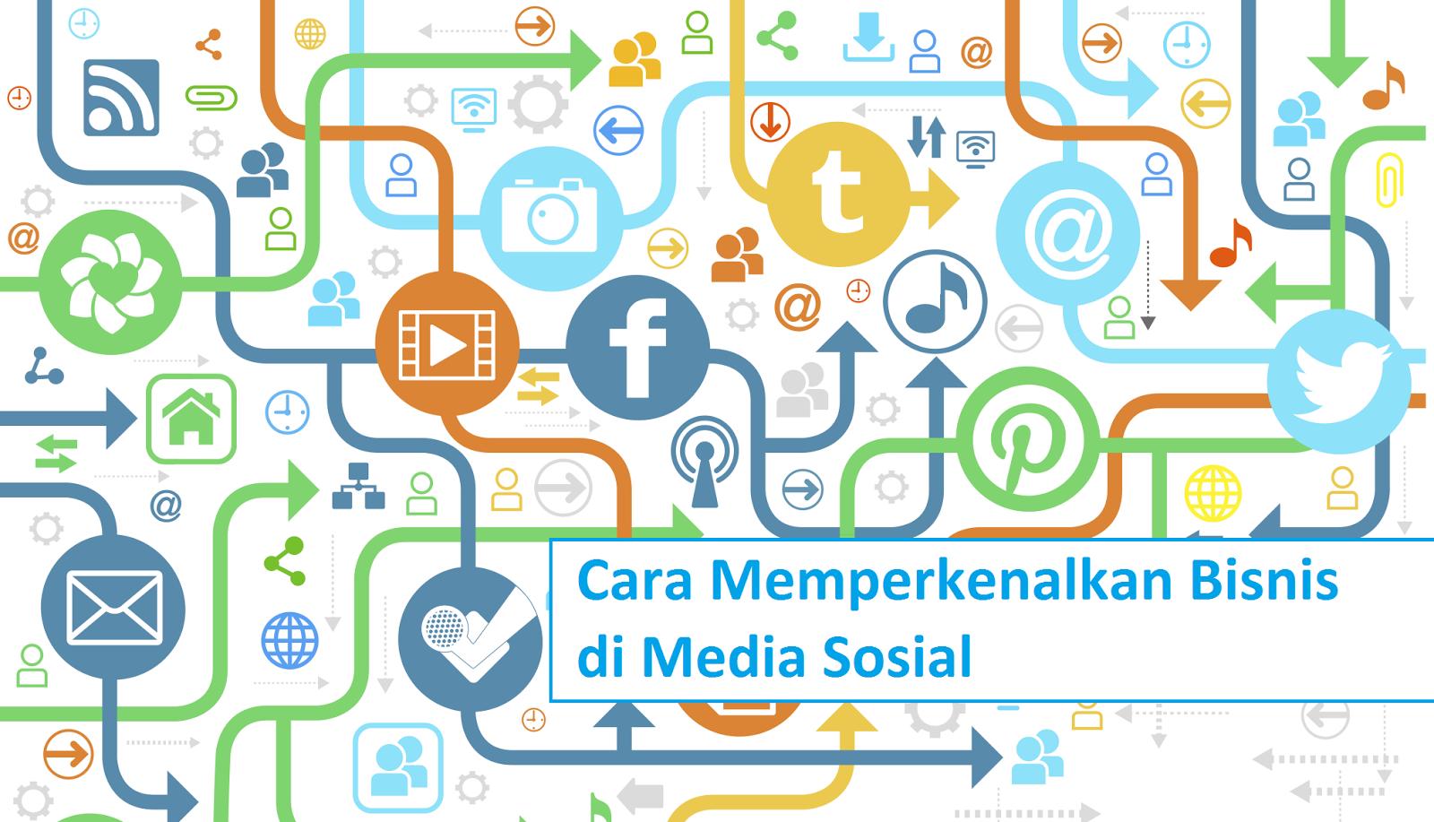 cara memperkenalkan bisnis di media sosial