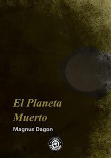 portada del libro el planeta muerto de Magnus Dagon