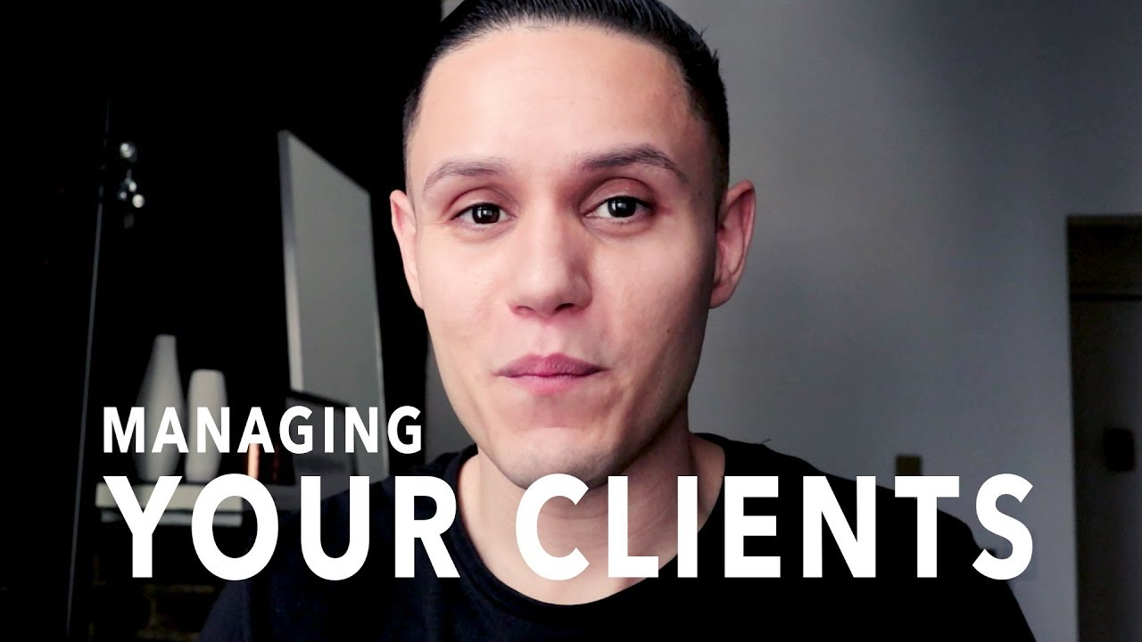 The Secret to Managing Your Clients