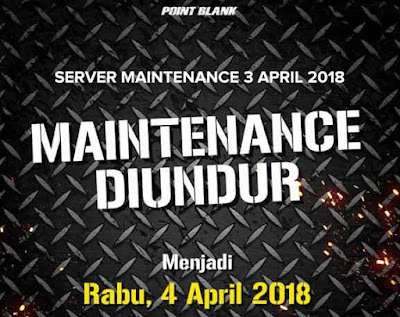 Server Maintenance dan Event PB Garena Terbaru 3 April 2018