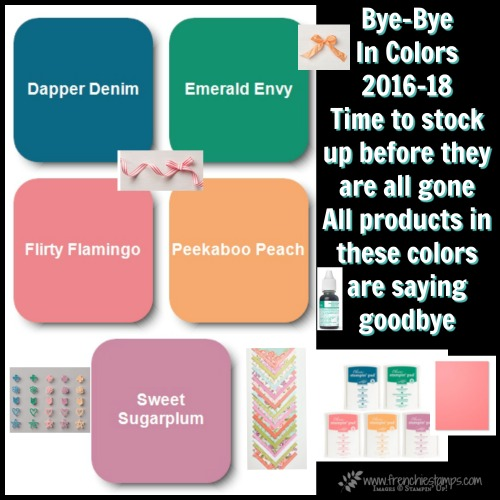 In Color 2016-18 retiring, Stampin'Up!, Frenchiestamps,