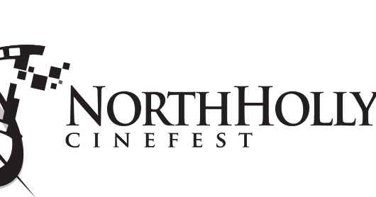 North Hollywood CineFest: NoHo's Premiere Film Festival!