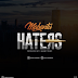 AUDIO | Mabantu - Haters ||  Download Mp3