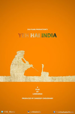 first-look-poster-of-yeh-hai-india-unveiled