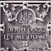 Lulo Cafe feat. Denny Dugg - Let Me Do Me (Original) [Download]