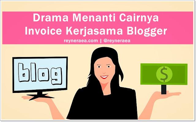 invoice kerjasama blogger tak kunjung cair