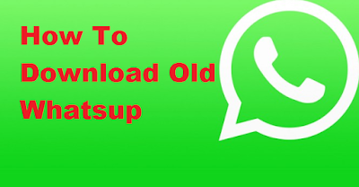 How To Download Old Whatsapp Version