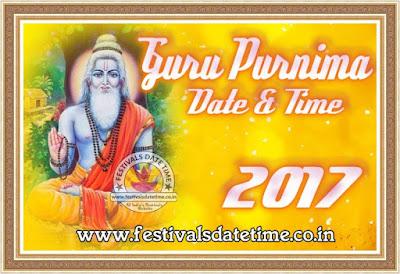 2017 Guru Purnima Puja Date & Time in India, गुरु पुर्णिमा 2017 तारीख और समय