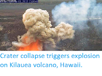 https://sciencythoughts.blogspot.com/2015/05/crater-collapse-triggers-explosion-on.html