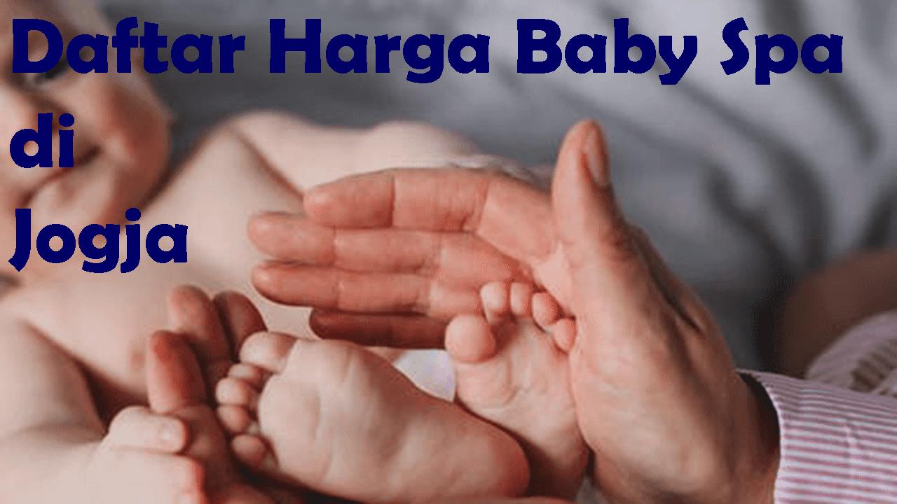 Daftar Harga Baby SPA di Jogja