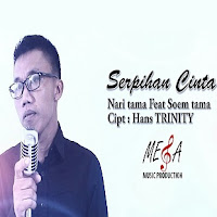Lirik Lagu Nari Tama Serpihan CInta (feat Soem Tama)