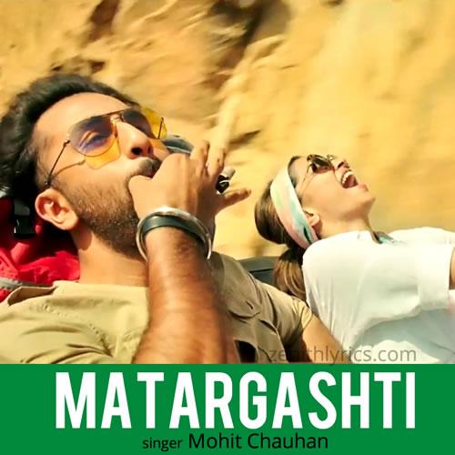 Matargashti - Tamasha