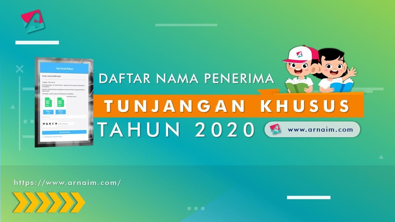 ARNAIM.COM - DAFTAR NAMA PENERIMA TUNJANGAN KHUSUS TAHUN 2020
