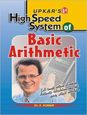 UPKAR'S HIGH SPEED SYSTEM OF BASIC ARITHMETIC