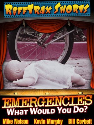 RiffTrax Shorts: Emergencies - What Would You Do?